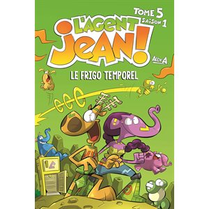 AGENT JEAN! S1 T5: LE FRIGO TEMPOREL (PR.AV.)