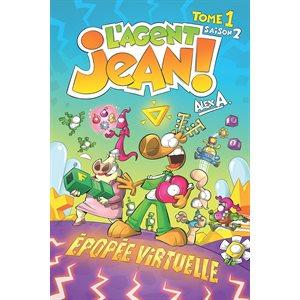 AGENT JEAN! S2 T1: EPOPEE VIRTUELLE (PR.AV.)